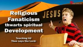 Religious Fanaticism thwarts the spiritual Development-The Book of the true Life-Divine Revelations Mexico