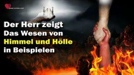 Das Grosse Johannes Evangelium Jakob Lorber-Das Wesen von Himmel und Holle-Jesus gibt Beispiele