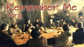 Remember Me-Song-Do this in Remembrance of Me-Tut dies im Gedenken an Mich-Jesus Christus