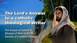 Secrets of Creation Gottfried Mayerhofer-Gospel of Nature-Answer from the Lord-catholic-theologian-writer
