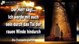 2011-07-28 - Das Tal durchschreiten-Raue Winde-Kein Regen-Ernte des Herrn Weinberg-Die Trompete Gottes