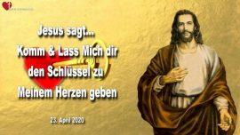 2020-04-23 - Schlussel zu Jesu Herz-Kindlich-Unschuldig-Demut-Verliebt in Jesus Liebesbrief