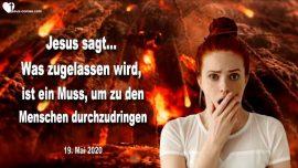 2020-05-19 - Zugelassen von Gott-Feuer vom Himmel-Sunde Unmoral-Menschen aufwecken-Liebesbrief von Jesus