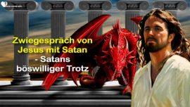 Bischof Martin Jakob Lorber-Kommunikation zwischen Jesus und Satan-Satans boshafter Trotz-Wer ist Jesus