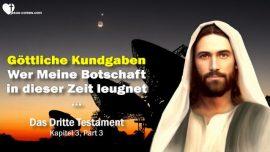 Das Dritte Testament Kapitel 4-2-Ubermittlung Kundgabe Botschaft Offenbarung Gottes leugnen