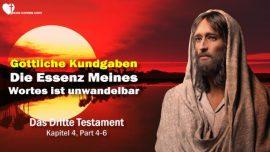 Das Dritte Testament Kapitel 4-3-Kundgaben Botschaften Gottes-Essenz Wort des Herrn unwandelbar-DDT