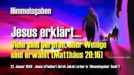 Himmelsgaben Jakob Lorber deutsch-Viele sind berufen aber Wenige sind erwahlt Matthaus 20_16