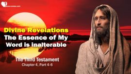 The Third Testament Chapter 4-3-Divine Revelations Messages from God-Essence Word of God inalterable-TTT