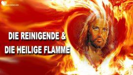 Worte der Weisheit von Jesus Christus-Die Reinigende Flamme-Die Heilige Flamme-Die Trompete Gottes