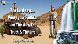 2005-03-19 - Purify Faith-Idolatry-Statues-Graven Images-I am the Way the Truth the Life-Trumpet Call of God