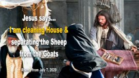 2019-04-18 - Jesus is cleaning House-Notre Dame-Liturgy-Separating Sheep from Goats-Love Letter from Jesus