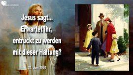2020-06-20 - Die Armen ignorieren-Kirchenbesuch-Witwen-Waisen-Entruckung-Liebesbrief von Jesus