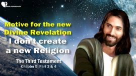 The Third Testament Chapter 5-3-No new Religion-The true Life-Development-Spiritualization-Redempten-TTT