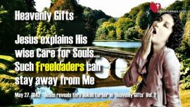Wise Care for Souls-Freeloaders-Answer to Prayer-Jesus Christ reveals Heavenly Gifts Jakob Lorber english