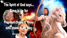2015-11-17 - Time is up for Barack Obama Hillary Clinton Standing in Gods Way-Mark Taylor Prophecy 2015