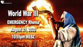 2020-08-21 World War 3 is about to begin-Emergency Call Prayer Alert-Divine Mercy Prayer-Psalm 51-Psalm 91