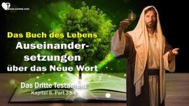 Das Dritte Testament Kapitel 6-2-Auseinandersetzungen uber das neue Wort Gottes-Das Buch des Lebens-DDT