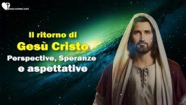 Il Terzo Testamento Capitulo 1-Il ritorno di Gesu Cristo Perspective-Speranze-Aspettative