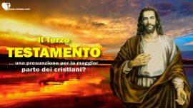 Il Terzo Testamento Introduzione-Compendio-Una Presunzione per la maggior parte dei cristiani
