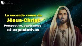 Le Troisieme Testament Chapitre 1-1-La seconde Venue du Jesus-Christ-Perspective-Esperances-Expectatives