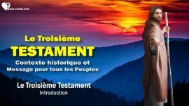 Le Troisieme Testament Mexique 1866-1950-Introduction-Contexte historique et Message pour tous les Peuples