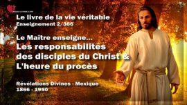 Le livre de la vie veritable-Enseignement 2 des 366-Responsabilites des disciples du Christ-L_heure du proces