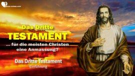 Mexiko 1866-1950-Kompendium Das Dritte Testament Einleitung-Eine Anmassung fur die meisten Christen