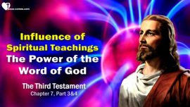 The Third Testament Chapter 7-2-Influence of spiritual Teachings-The Power of the Divine Word of God TTT