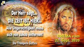2007-06-02 - Es ist Zeit Jakobs Not Grosse Trubsalszeit Alle Ungerechtigkeit muss entfernt werden-Trompete Gottes-Rhema
