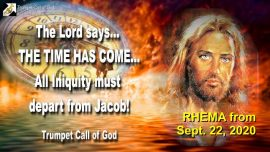2007-06-02 - It is Time for Jacobs Trouble-Great Tribulation-All Iniquity must depart from Jacob-Trumpet Call of God-Rhema