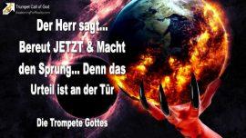 2010-08-23 - Bereut jetzt-Macht den Sprung-Das Urteil kommt-Urteile Gottes-Die Trompete Gottes