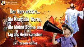 2010-09-29 - Sohne des Herrn-Kraft im Wort Gottes ist Feuer-Tag des Herrn-Die Trompete Gottes-