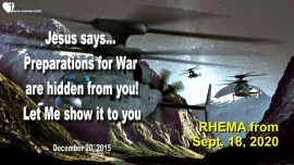 2015-12-20 - Preparations for World War 3 are hidden-Jesus shows what is going on-Love Letter from Jesus-Rhema