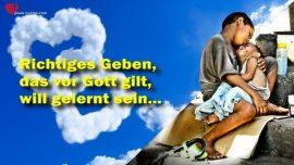 Das Grosse Johannes Evangelium Jakob Lorber-Geben aber wie-Wie gebe ich richtig-Wohltatigkeit-Nachstenliebe-