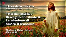 Il Libro della vera Vita Istruzione 4 di 366-Il Maestro insegna-Risveglio Spirituale-La missione di amare il prossimo