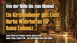 Robert Blum von der Holle bis zum Himmel-Ein Kirchendiener spricht Licht-Herbe Wahrheit fur Eminenz in Rom
