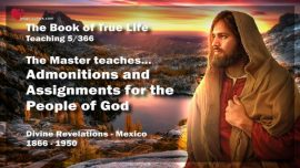 The Book of the true Life Teaching 5 Mexico-Admonitions and Assignments for the People of God