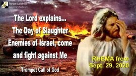 2010-05-31 - Day of Slaughter Israel-Enemies of Israel-Fighting against the God of Israel-Trumpet Call of God-Rhema