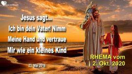 2016-05-23 - Hand in Hand mit dem Vater-Vertrauen wie ein kleines Kind-Kindlicher Glaube-Liebesbrief von Jesus Rhema