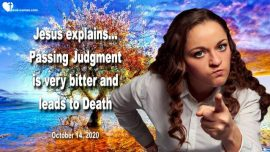 2020-10-14 - The wilted Garden-Passing Judgment Bitterness leads to Death-Love Letter from Jesus