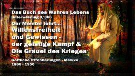 Buch des wahren Lebens Unterweisung 9 von 366-Willensfreiheit-Gewissen-Der geistige Kampf-Greuel des Krieges
