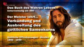 Das Buch des wahren Lebens Unterweisung 10 von 366-Der Meister lehrt-Verkundung Ausbreitung Samen Gottes