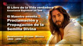 El Libro de la Vida verdadera Ensenanza 10 de 366 Mexico-Proclamacion y Propagacion de la Semilla Divina