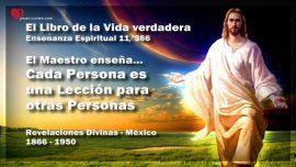 El Libro de la Vida verdadera Ensenanza 11 de 366 Mexico-Cada Persona es una Leccion para otras Personas