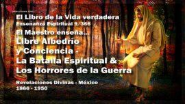 El Libro de la Vida verdadera Ensenanza 9 de 366 Mexico-Libre Albedrio-Consciencia-Batalla Espiritual-Horrores de la Guerra