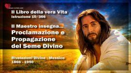 Il Libro della vera Vita Istruzione 10 di 366-Proclamazione e Propagazione del Seme Divino
