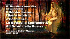 Il Libro della vera Vita Istruzione 9 di 366-Libero Arbitrio e Coscienza-La Battaglia Spirituale e gli Orrori della Guerra