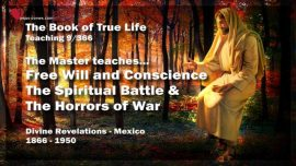 The Book of the true Life Teaching 9 of 366-Free Will-Conscience-The spiritual Battle-Horrors of War