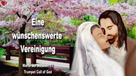 Weisheit 77-Hochzeit im Himmel-Vereinigung mit Gott Jesus Christus-Braut Christi-Die Trompete Gottes