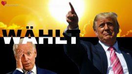 2020-11-01 - Wahlen in den USA-Die Welt am Scheidepunkt-Weltdiktatur-Weltregierung-Freiheit